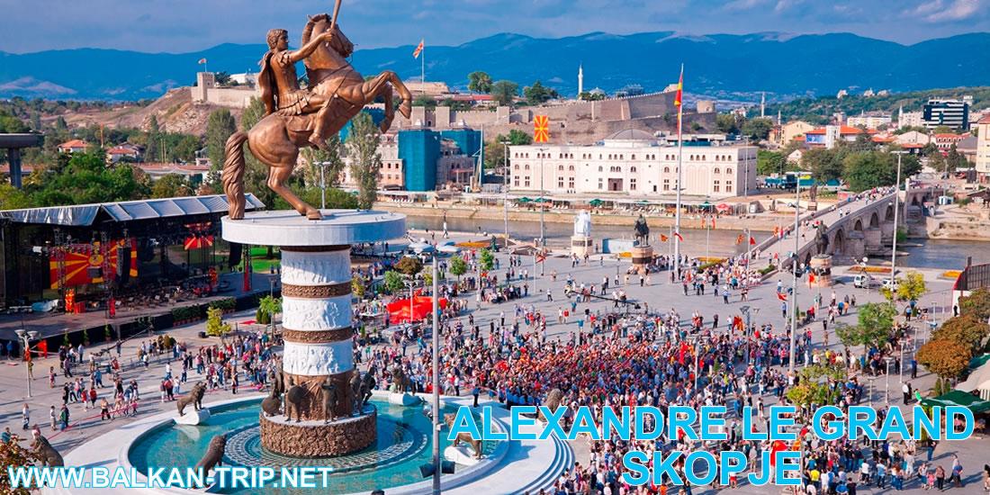 Découvrir la statue d'Alexandre Le Grand dans la capitale de Macédoine - Skopje